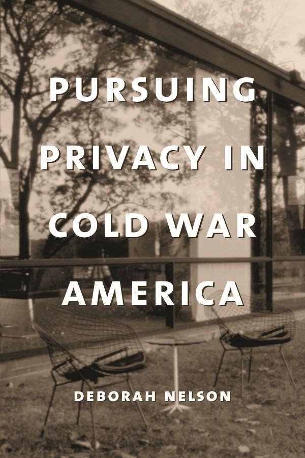 Abbildung von Nelson | Pursuing Privacy in Cold War America | 2001