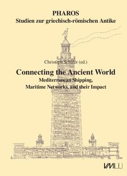 Abbildung von Schäfer | Connecting the Ancient World | 2016 | Mediterranean Shipping, Mariti...