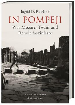 Abbildung von Rowland | In Pompeji | 1. Auflage | 2017 | beck-shop.de