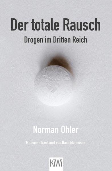 Der totale Rausch | Ohler, 2017 | Buch (Cover)