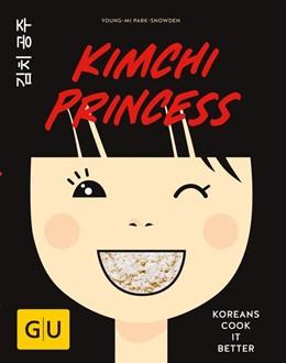 Abbildung von Park-Snowden   Kimchi Princess   1. Auflage   2017   beck-shop.de