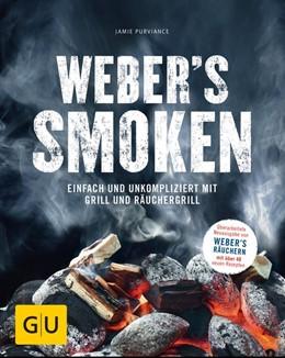 Abbildung von Purviance | Weber's Smoken | 1. Auflage | 2017 | beck-shop.de