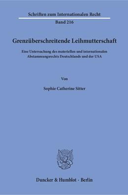 Abbildung von Sitter | Grenzüberschreitende Leihmutterschaft | 1. Auflage | 2016 | beck-shop.de