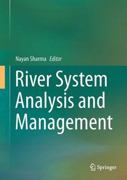 Abbildung von Sharma | River System Analysis and Management | 1. Auflage | 2016 | beck-shop.de
