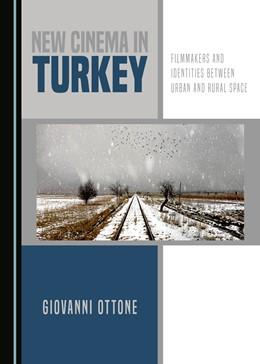Abbildung von Ottone | New Cinema in Turkey | 1. Auflage | 2017 | beck-shop.de