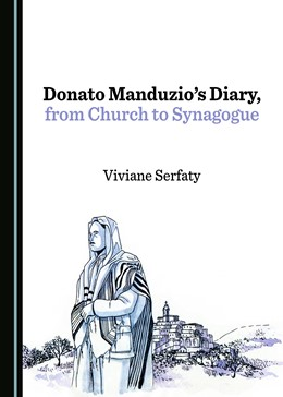 Abbildung von Serfaty | Donato Manduzio's Diary, from Church to Synagogue | 1. Auflage | 2017 | beck-shop.de
