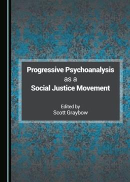 Abbildung von Graybow | Progressive Psychoanalysis as a Social Justice Movement | 2017