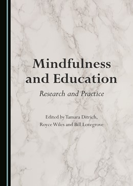 Abbildung von Ditrich / Wiles / Lovegrove | Mindfulness and Education | 2017 | Research and Practice