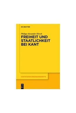 Abbildung von Hirsch   Freiheit und Staatlichkeit bei Kant   2017   Die autonomietheoretische Begr...   194