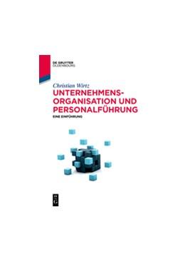 Abbildung von Wirtz | Unternehmensorganisation und Personalführung | 2021 | Eine Einführung