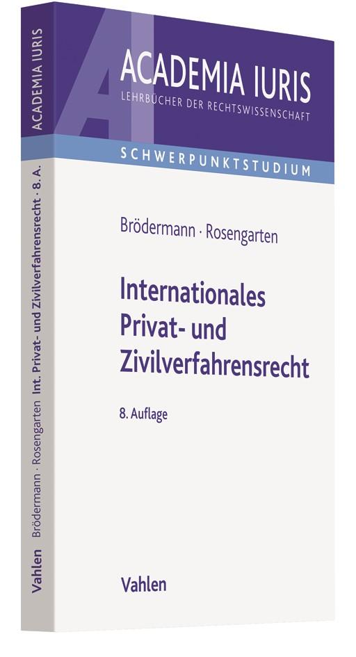 Internationales Privat- und Zivilverfahrensrecht (IPR/IZVR) | Brödermann / Rosengarten | 8. Auflage, 2018 | Buch (Cover)