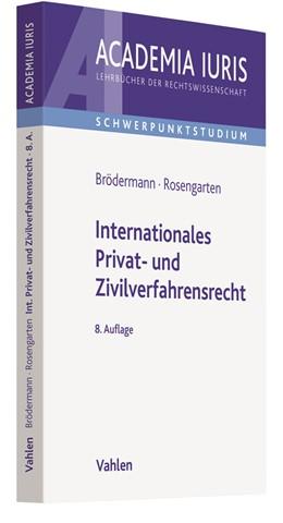 Abbildung von Brödermann / Rosengarten | Internationales Privat- und Zivilverfahrensrecht | 8. Auflage | 2019 | beck-shop.de
