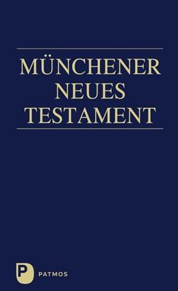 Abbildung von Hainz | Münchener Neues Testament | 12. Auflage | 2016 | beck-shop.de