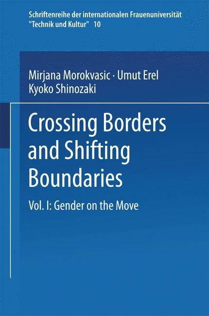 Crossing Borders and Shifting Boundaries | Morokvasic-Müller / Erel / Shinozaki, 2003 | Buch (Cover)