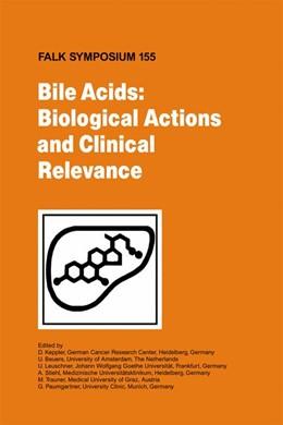 Abbildung von Keppler / Beuers / Leuschner / Stiehl / Trauner / Paumgartner | Bile Acids: Biological Actions and Clinical Relevance | 2007 | 155