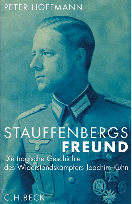Cover: Peter Hoffmann, Stauffenbergs Freund