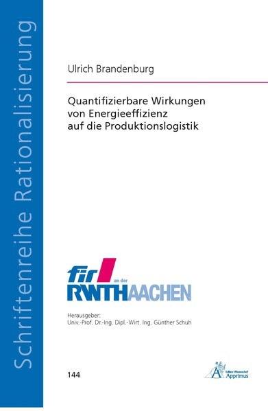 Quantifizierbare Wirkungen von Energieeffizienz auf die Produktionslogistik | Brandenburg, 2016 | Buch (Cover)