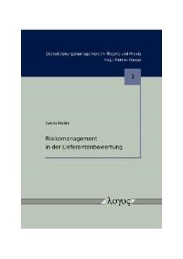 Abbildung von Politis | Risikomanagement in der Lieferantenbewertung | 2010 | 3