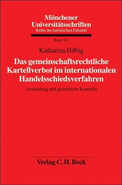 Das gemeinschaftsrechtliche Kartellverbot im internationalen Handelsschiedsverfahren | Hilbig, 2007 | Buch (Cover)