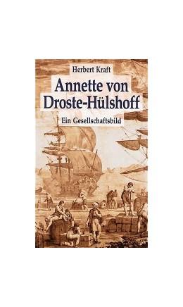 Abbildung von Kraft | Annette von Droste-Hülshoff. Ein Gesellschaftsbild | 1996