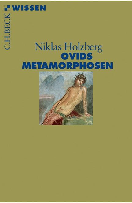 Cover: Niklas Holzberg, Ovids Metamorphosen