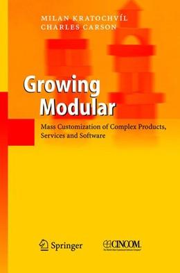 Abbildung von Kratochvíl / Carson | Growing Modular | 2005
