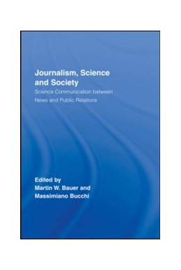 Abbildung von Bauer / Bucchi | Journalism, Science and Society | 2007 | Science Communication between ...