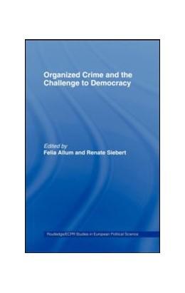 Abbildung von Allum / Siebert | Organised Crime and the Challenge to Democracy | 2003