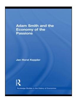 Abbildung von Keppler | Adam Smith and the Economy of the Passions | 2010 | 116