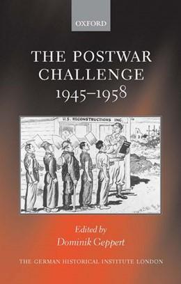 Abbildung von Geppert | The Postwar Challenge | 2003 | Cultural, Social, and Politica...