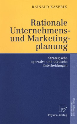 Abbildung von Kasprik | Rationale Unternehmens- und Marketingplanung | 2001 | Strategische, operative und ta...