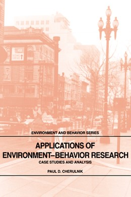 Abbildung von Cherulnik | Applications of Environment-Behavior Research | 1993 | Case Studies and Analysis