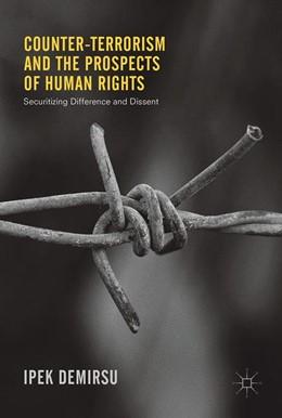 Abbildung von Demirsu | Counter-terrorism and the Prospects of Human Rights | 1. Auflage | 2017 | beck-shop.de