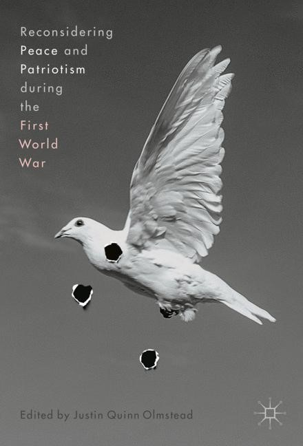 Reconsidering Peace and Patriotism during the First World War | Olmstead, 2016 | Buch (Cover)