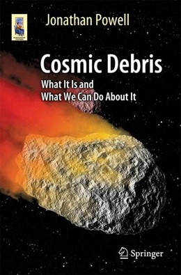 Abbildung von Powell | Cosmic Debris | 2017 | What It Is and What We Can Do ...