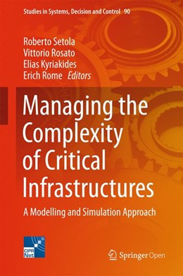 Abbildung von Setola / Rosato | Managing the Complexity of Critical Infrastructures | 1. Auflage | 2017 | beck-shop.de