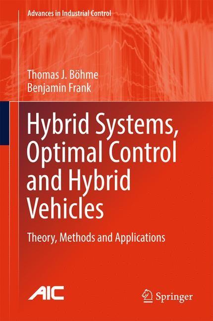 Abbildung von Böhme / Frank | Hybrid Systems, Optimal Control and Hybrid Vehicles | 2017