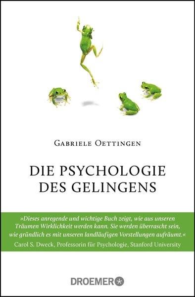 Die Psychologie des Gelingens | Oettingen, 2017 | Buch (Cover)