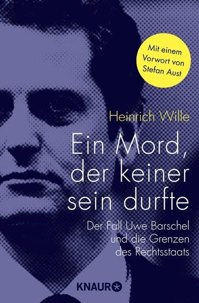 Ein Mord, der keiner sein durfte | Wille, 2017 | Buch (Cover)