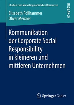 Abbildung von Pollhammer / Meixner | Kommunikation der Corporate Social Responsibility in kleineren und mittleren Unternehmen | 2016