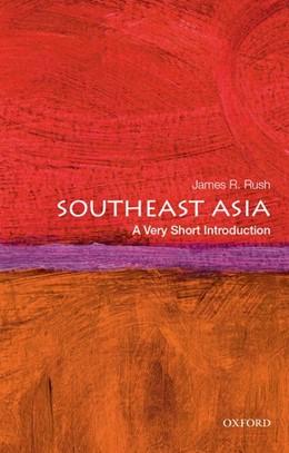 Abbildung von Rush   Southeast Asia: A Very Short Introduction   1. Auflage   2018   beck-shop.de