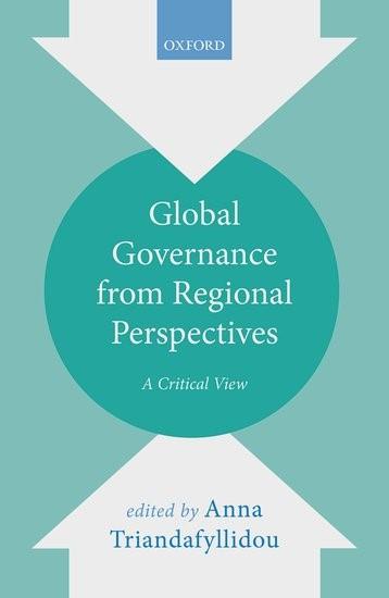 Abbildung von Triandafyllidou   Global Governance from Regional Perspectives   2017