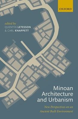 Abbildung von Letesson / Knappett | Minoan Architecture and Urbanism | 2017