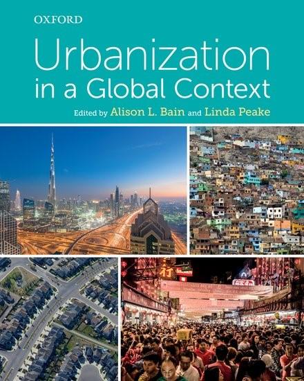 Abbildung von Bain / Peake | Urbanization in a Global Context | 2017