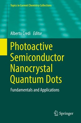 Abbildung von Credi | Photoactive Semiconductor Nanocrystal Quantum Dots | 1. Auflage | 2017 | beck-shop.de