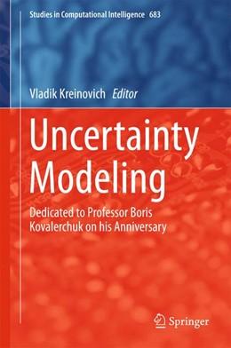 Abbildung von Kreinovich   Uncertainty Modeling   1st ed. 2017   2017   Dedicated to Professor Boris K...   683