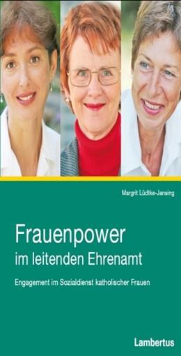 Abbildung von Lüdtke-Jansing | Frauenpower im leitenden Ehrenamt | 2008 | Engagement im Sozialdienst kat...