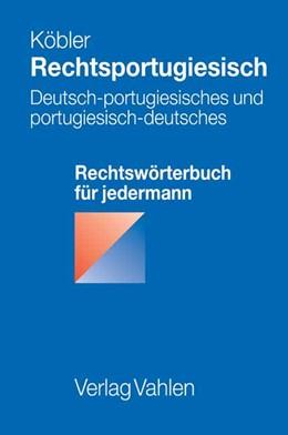 Abbildung von Köbler | Rechtsportugiesisch | 1. Auflage | 2007 | beck-shop.de
