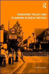 Abbildung von Headicar | Transport Policy and Planning in Great Britain | 2009