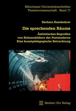 Abbildung von Kaesbohrer | Die sprechenden Räume | 1. Auflage | 2010 | 17 | beck-shop.de